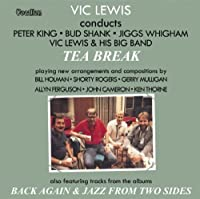 Tea Break / Back Again / Jazz From Two Sides by Vic Lewis