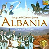 Songs Dances From Alban...
