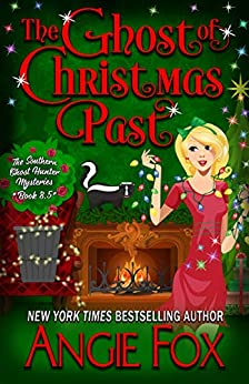 The Ghost of Christmas Past (Southern Ghost Hunter Mysteries) by [Angie Fox]