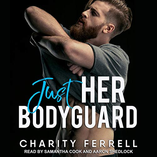 Just Her Bodyguard audiobook cover art