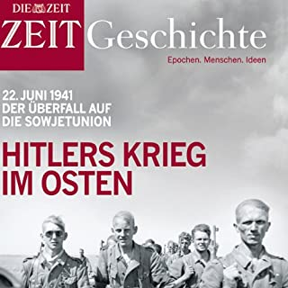 Hitlers Krieg im Osten (ZEIT Geschichte)                   Autor:                                                                                                                                 DIE ZEIT                               Sprecher:                                                                                                                                 Martin Sailer                      Spieldauer: 2 Std. und 1 Min.     14 Bewertungen     Gesamt 3,4