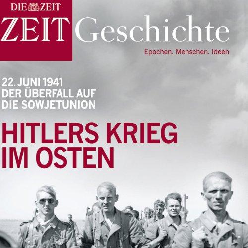 Hitlers Krieg im Osten (ZEIT Geschichte) cover art