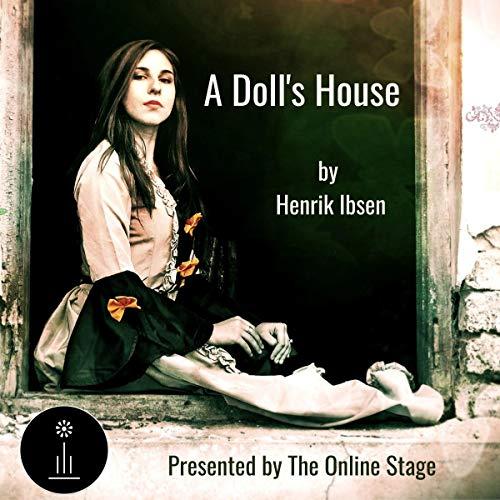A Doll's House Audiobook By Henrik Ibsen, R. Farquharson Sharp - translator cover art