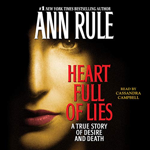Heart Full of Lies Audiobook By Ann Rule cover art