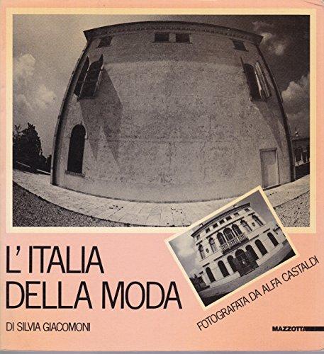 L'ITALIA DELLA MODA fotografata da Alfa Castaldi 1984