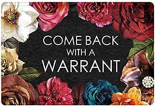 FANNEE Come Back with a Warrant Flowers Doormat Entrance Mat Floor Mat Rug Indoor/Outdoor/Front Door/Bathroom Mats Rubber ...