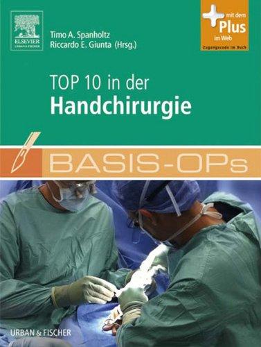 Basis-OPs – Top 10 in der Handchirurgie