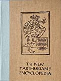 The New Arthurian Encyclopedia (Garland Reference Library of the Humanities)