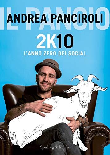 2K10. L'anno zero dei social