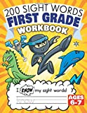 200 Sight Words First Grade Workbook Ages 6-7: 135 Awesome Pages of Reading & Writing Activities with High Frequency Sight Words for 1st Grade Kids