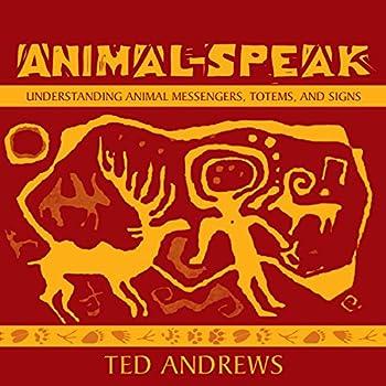 Animal Speak  Understanding Animal Messengers Totems and Signs