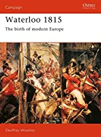 Waterloo 1815: The Birth of Modern Europe (Campaign)