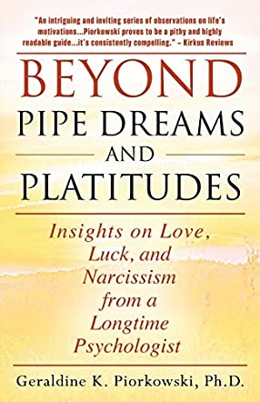 Beyond Pipe Dreams and Platitudes