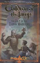 The Day of the Djinn Warriors: Children of the Lamp Book 4 (The Children of the Lamp)