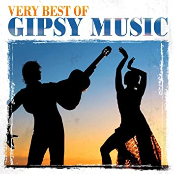 Very Best Of Gipsy Music