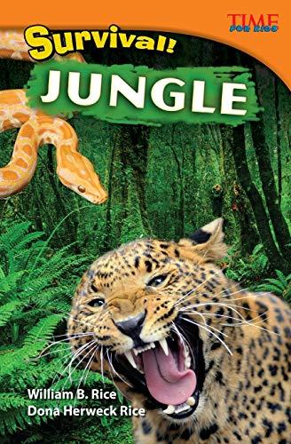 Survival! Jungle (Time for Kids Nonfiction Readers)