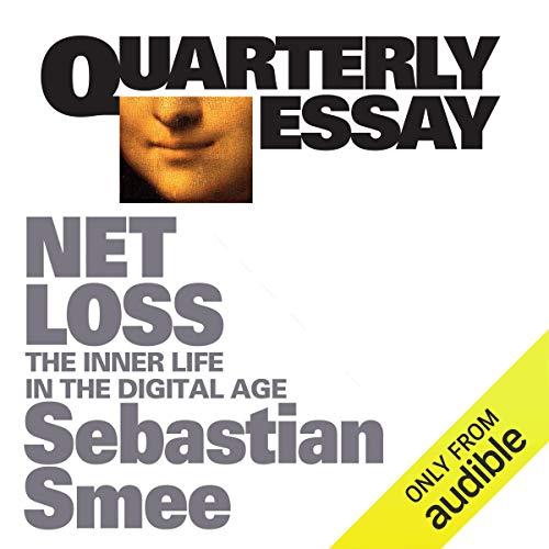 Quarterly Essay 72: Netloss audiobook cover art