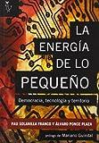 LA ENERGÍA DE LO PEQUEÑO: Democracia, tecnología y territorio (ALGON)