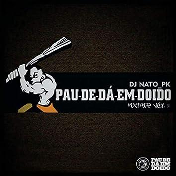 Pau-de-dá-em-Doido Mixtape Vol. 01