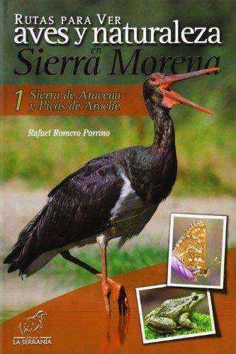 Rutas para ver aves y naturaleza en Sierra Morena: Sierra de Aracena y Picos de Aroche 1