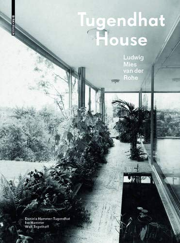Price comparison product image Tugendhat House. Ludwig Mies van der Rohe