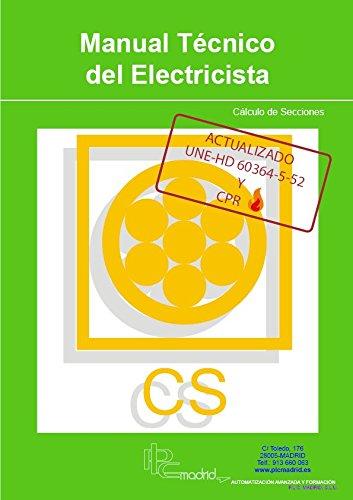 Cálculo de Secciones Actualizado UNE-HD 60364-5-52 - Manual Técnico del Electricista -