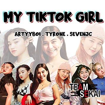 My TikTok Girl