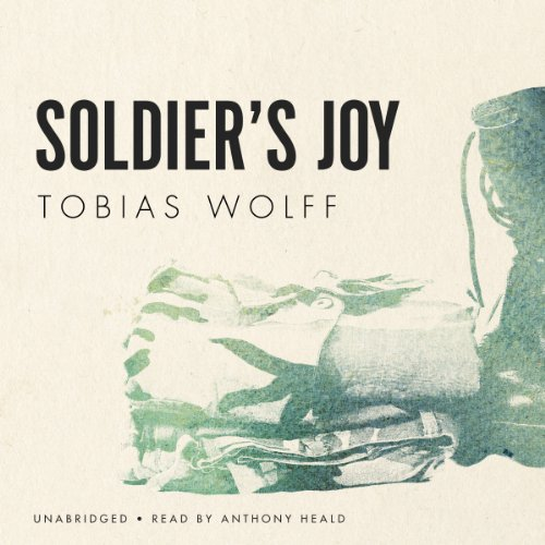 Soldier's Joy                   By:                                                                                                                                 Tobias Wolff                               Narrated by:                                                                                                                                 Anthony Heald                      Length: 39 mins     Not rated yet     Overall 0.0