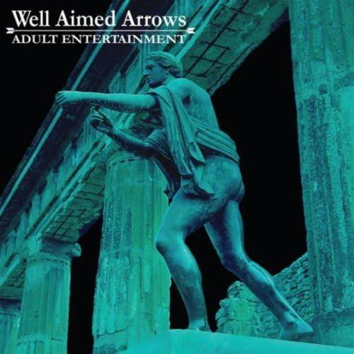 Well Aimed Arrows