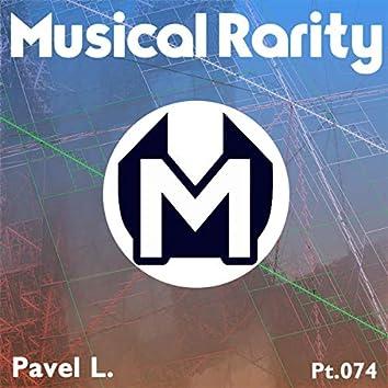 Musical Rarity, Pt. 074