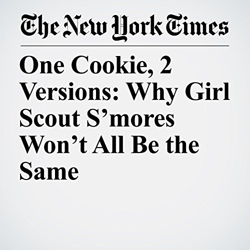 One Cookie, 2 Versions: Why Girl Scout S'mores Won't All Be the Same copertina