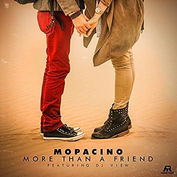 More Than a Friend (feat. DJ View)