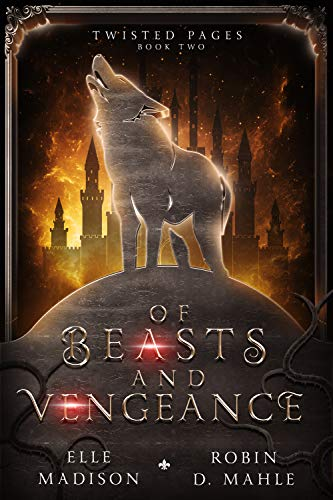 Of Beasts and Vengeance by Robin D. Mahle, Elle Madison