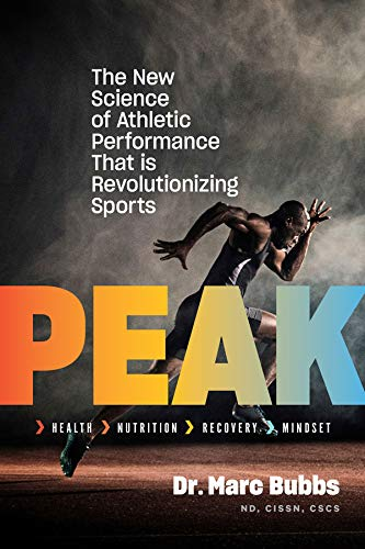 Peak: The New Science of Athletic Performance That is Revolutionizing Sports (English Edition)