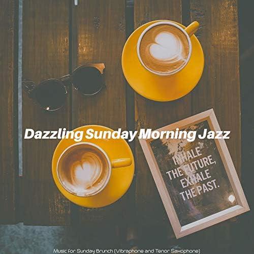 Dazzling Sunday Morning Jazz