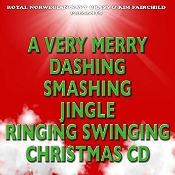 A Very Merry Dashing Smashing Jingle Ringing Swinging Christmas CD