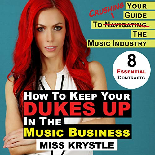 How to Keep Your Dukes Up in the Music Business cover art