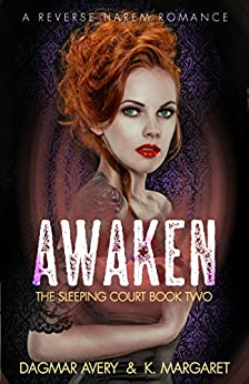 Awaken (The Sleeping Court Book 2) by [Dagmar Avery, K.  Margaret, Stella Price]