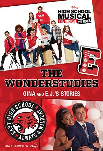 HSMTMTS: The Wonderstudies (High School Musical: the Musical) (English Edition)