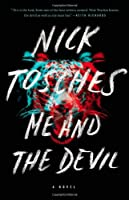 Me and the Devil: A Novel