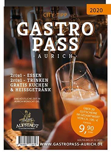 Gastro Pass Aurich 2020: Sparen beim Essen und Trinken mit der Auricher Altstadt Gastronomie.