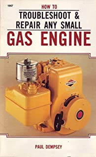 How to Troubleshoot and Repair Any Small Gas Engine