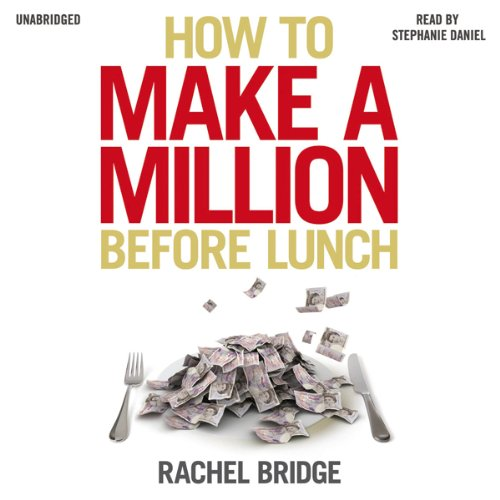 How to Make a Million Before Lunch audiobook cover art