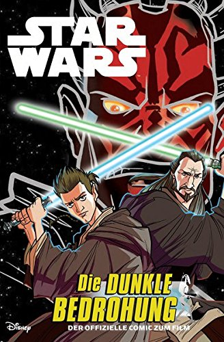 Star Wars Episode I: Die dunkle Bedrohung: Die Junior Graphic Novel