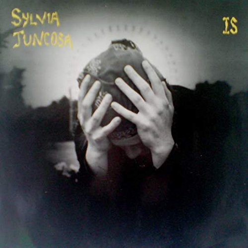 Sylvia Juncosa - Is - Glitterhouse Records - GR 0139