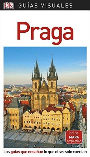Guía Visual Praga: Las guías que enseñan lo que otras solo cuentan (GUIAS VISUALES)