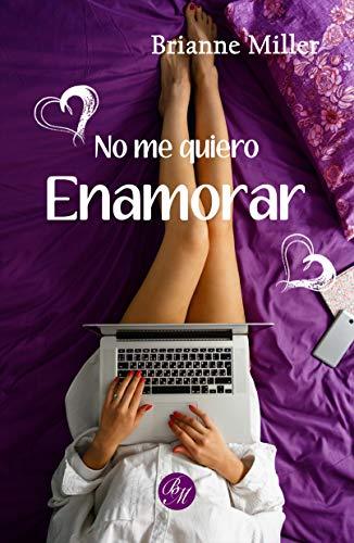 No me quiero enamorar