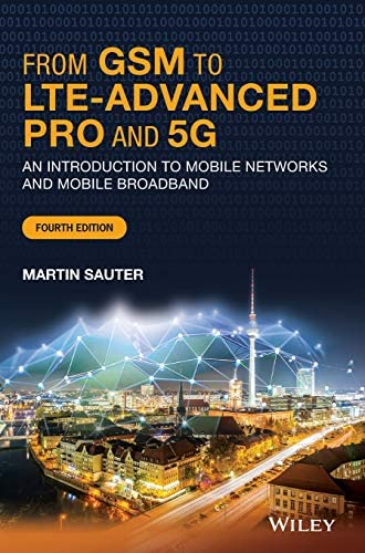 From GSM to LTE Advanced Pro and 5G An Introduction to Mobile Networks and Mobile Broadband product image