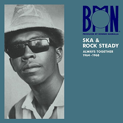 BMN Ska & Rock Steady: Always Together 1964-1968