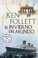 El invierno del mundo / Winter of the world (Spanish Edition) by Ken Follett(2014-05-08)